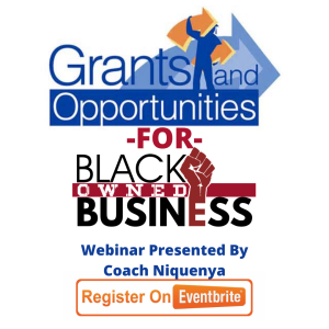 Grants and Opportunities for Black Owned Business (Eventbrite)